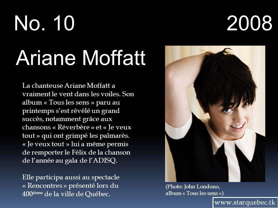 No. 10 2008. Ariane Moffatt.