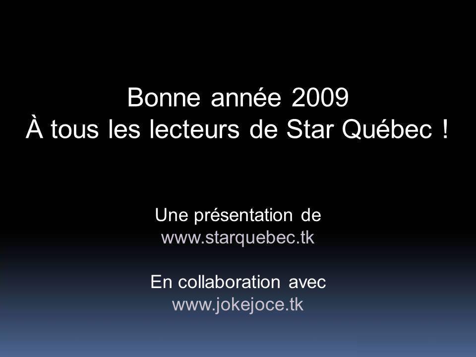 À tous les lecteurs de Star Québec !