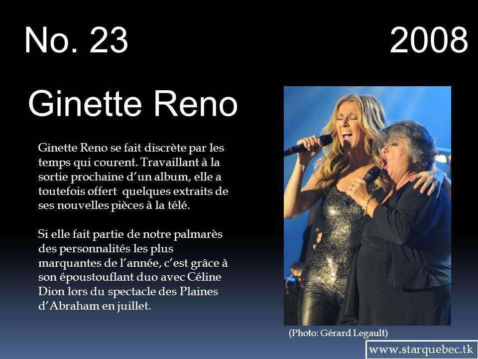 No. 23 2008. Ginette Reno.