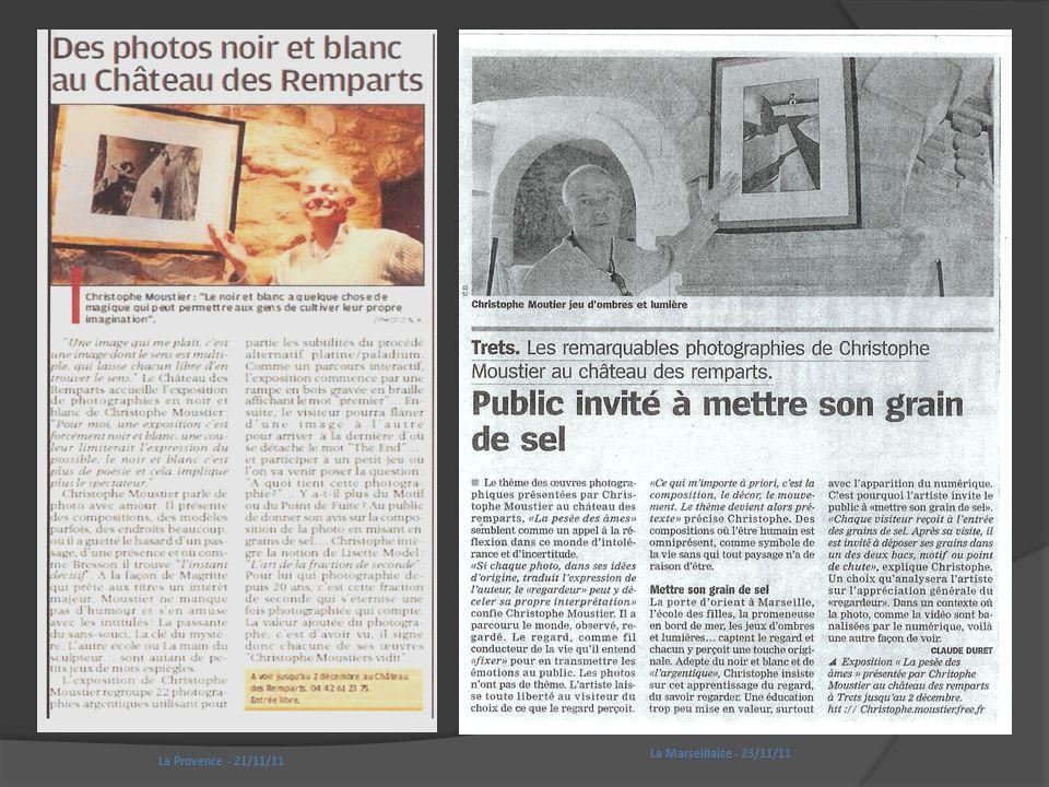 La Marseillaise - 23/11/11 La Provence - 21/11/11