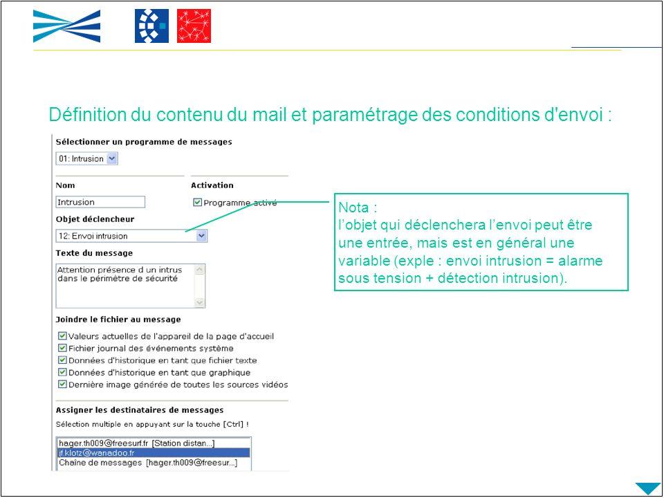 Définition du contenu du mail et paramétrage des conditions d envoi :