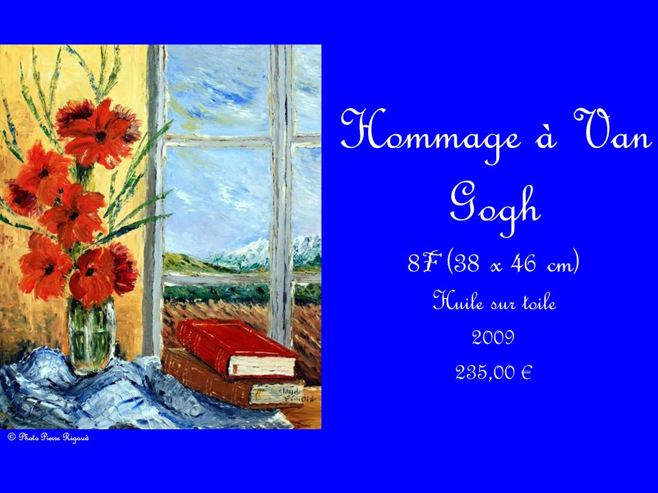 8F (38 x 46 cm) Huile sur toile 2009 235,00 €