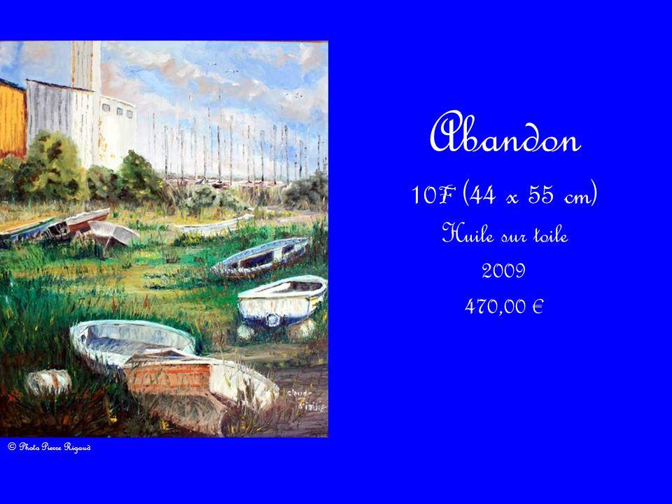 10F (44 x 55 cm) Huile sur toile 2009 470,00 €