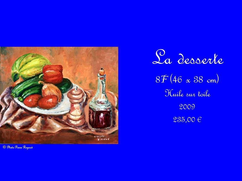 La desserte 8F (46 x 38 cm) Huile sur toile 2009 235,00 €