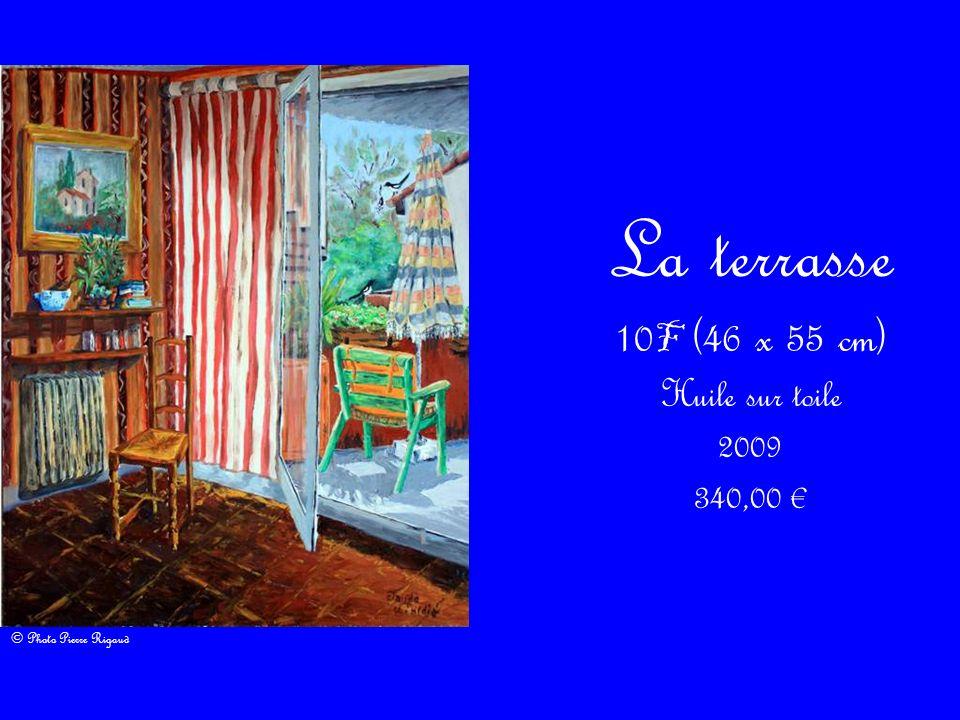 La terrasse 10F (46 x 55 cm) Huile sur toile 2009 340,00 €