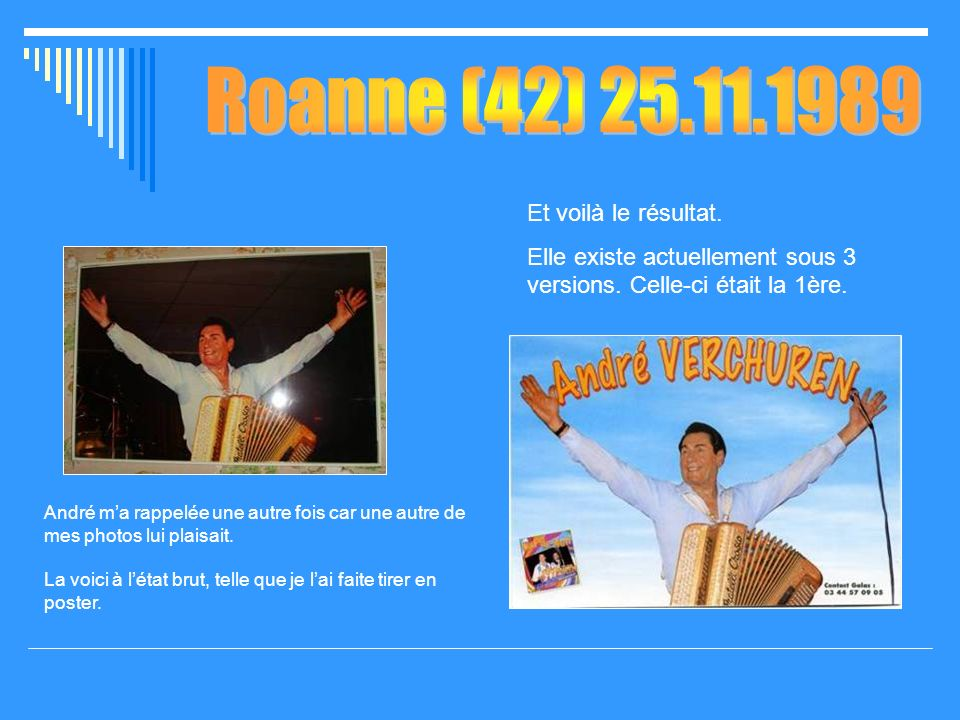 Roanne (42) 25.11.1989 Et voilà le résultat.