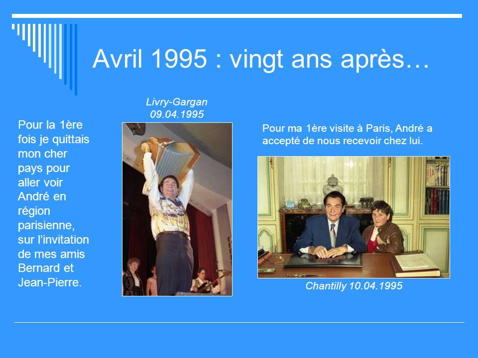Avril 1995 : vingt ans après…