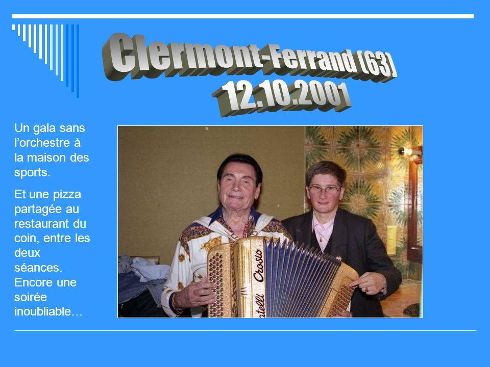 Clermont-Ferrand (63) 12.10.2001. Un gala sans l'orchestre à la maison des sports.