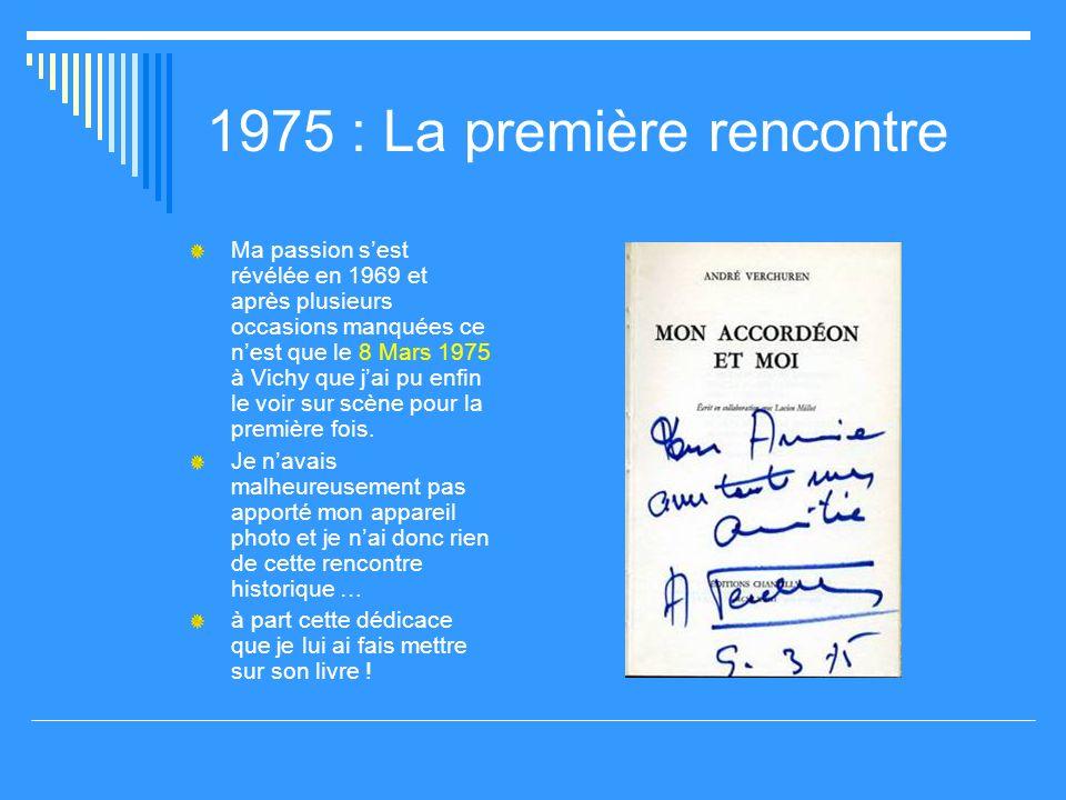1975 : La première rencontre