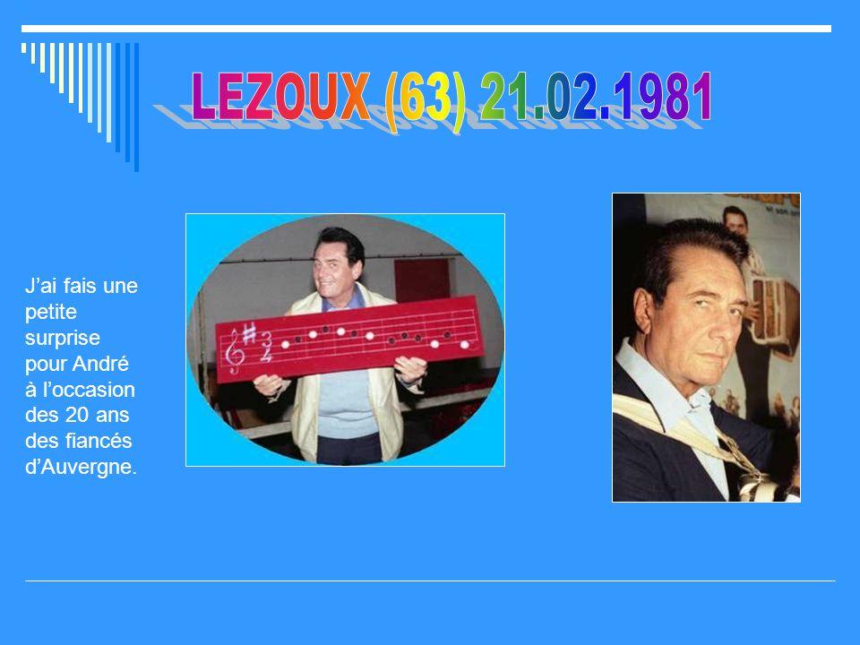 LEZOUX (63) 21.02.1981 J'ai fais une petite surprise pour André à l'occasion des 20 ans des fiancés d'Auvergne.