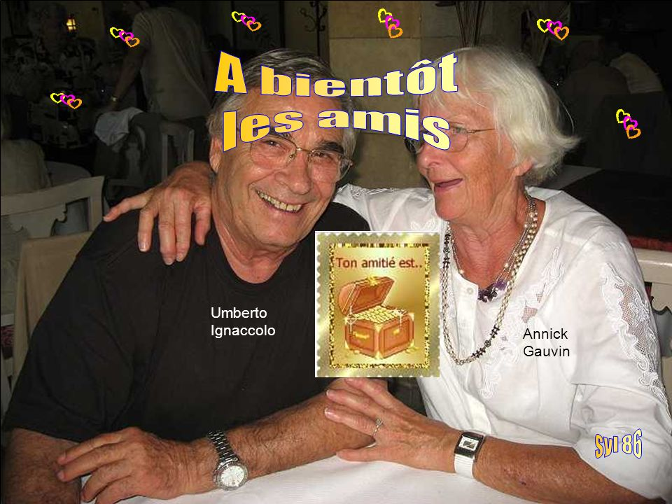 A bientôt les amis Umberto Ignaccolo Annick Gauvin syl 86