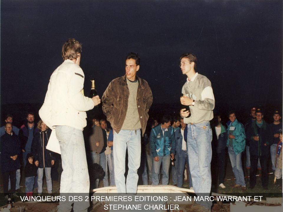 VAINQUEURS DES 2 PREMIERES EDITIONS : JEAN MARC WARRANT ET STEPHANE CHARLIER