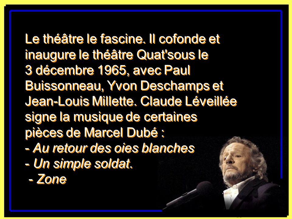 Le théâtre le fascine. Il cofonde et inaugure le théâtre Quat sous le