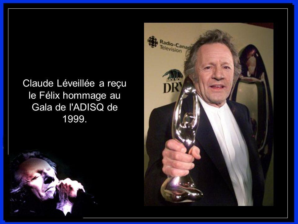 Claude Léveillée a reçu le Félix hommage au Gala de l ADISQ de 1999.