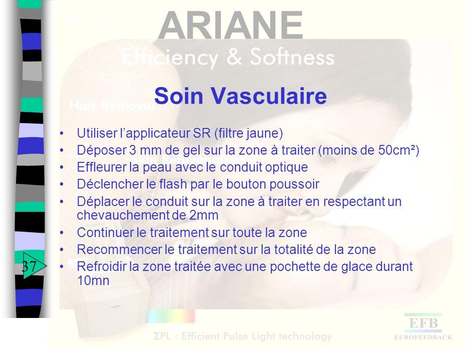Soin Vasculaire 37 Utiliser l'applicateur SR (filtre jaune)