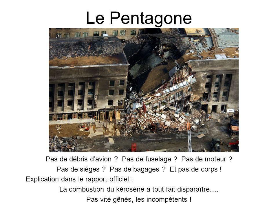 Le Pentagone Pas de débris d'avion Pas de fuselage Pas de moteur