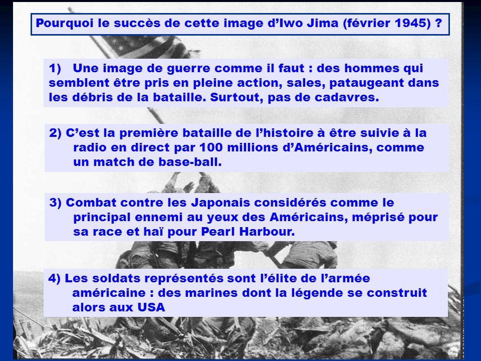 Pourquoi le succès de cette image d'Iwo Jima (février 1945)