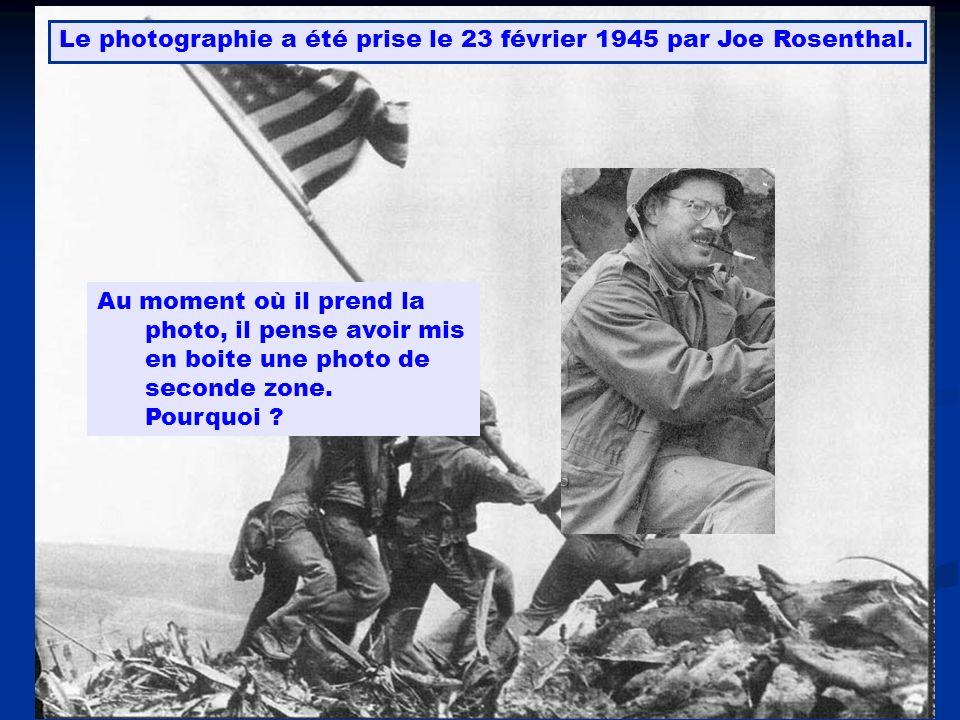 Le photographie a été prise le 23 février 1945 par Joe Rosenthal.