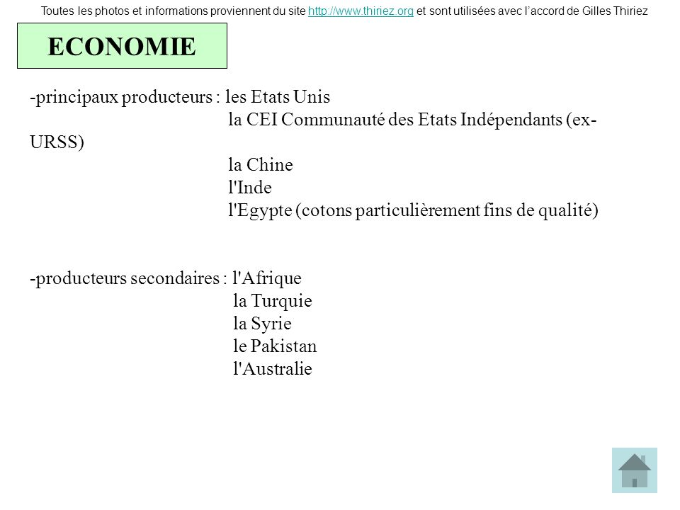 ECONOMIE principaux producteurs : les Etats Unis