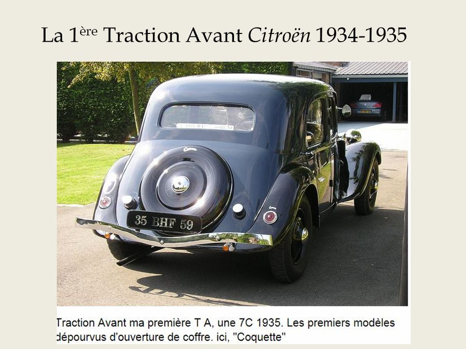 La 1ère Traction Avant Citroën 1934-1935