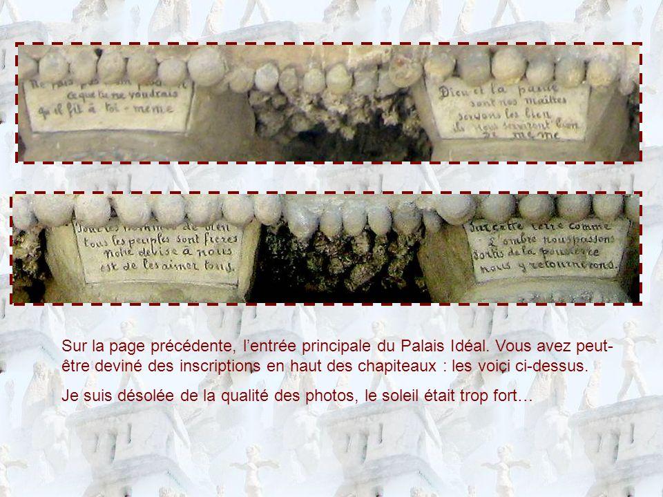 Sur la page précédente, l'entrée principale du Palais Idéal