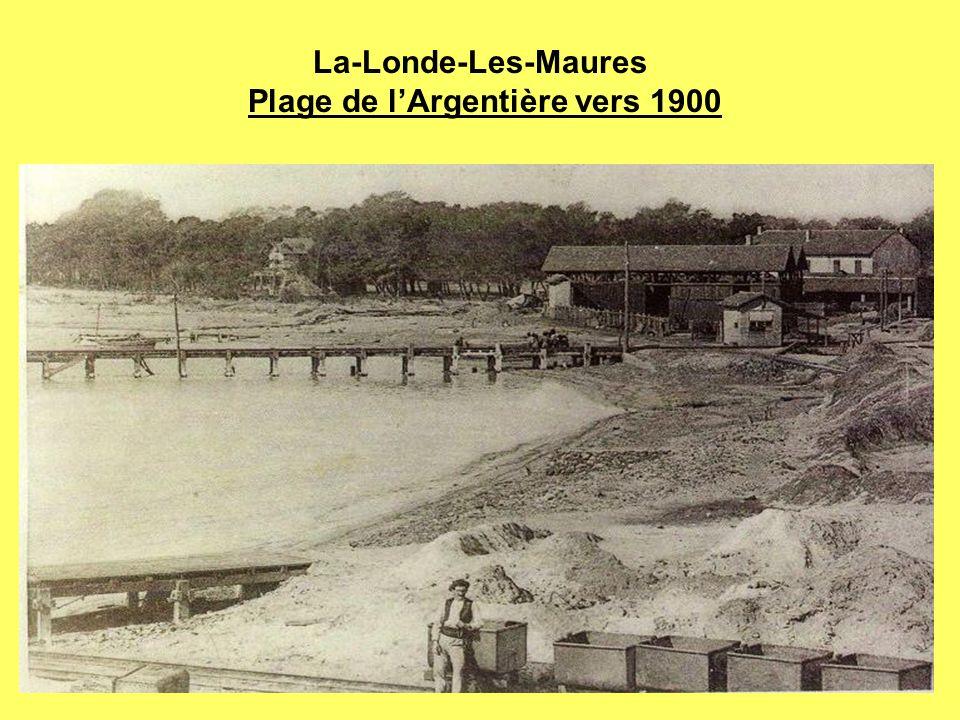 La-Londe-Les-Maures Plage de l'Argentière vers 1900