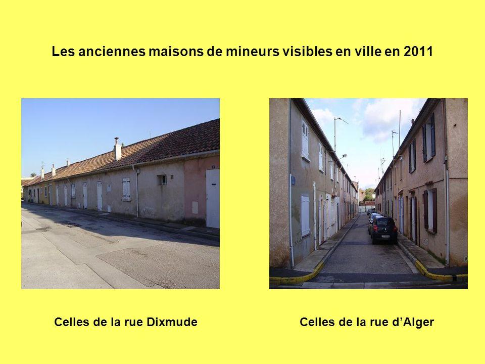 Les anciennes maisons de mineurs visibles en ville en 2011