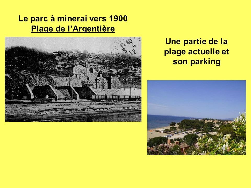 Le parc à minerai vers 1900 Plage de l'Argentière