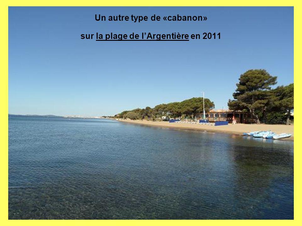 Un autre type de «cabanon» sur la plage de l'Argentière en 2011