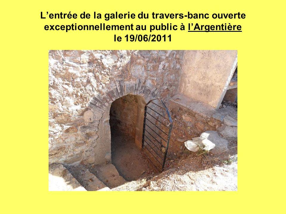L'entrée de la galerie du travers-banc ouverte exceptionnellement au public à l'Argentière le 19/06/2011