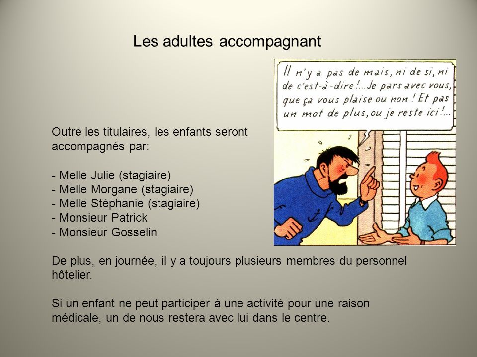 Les adultes accompagnant