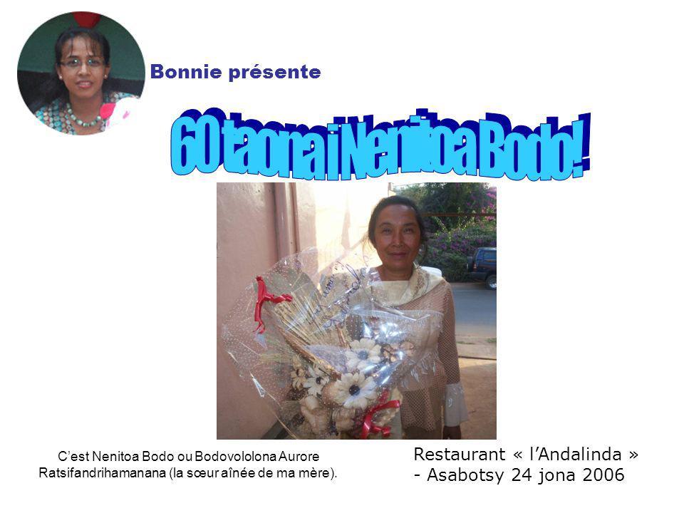 60 taona i Nenitoa Bodo! Bonnie présente
