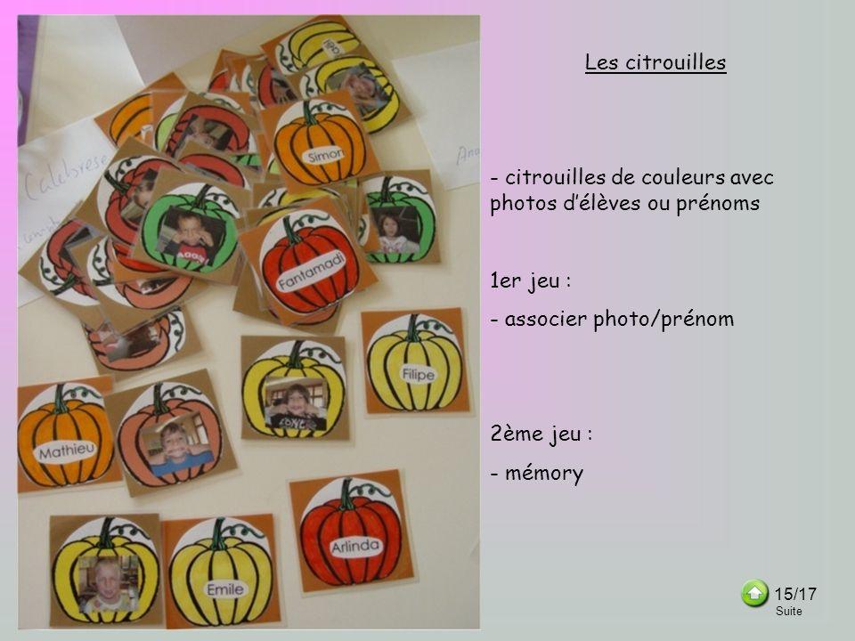 - citrouilles de couleurs avec photos d'élèves ou prénoms