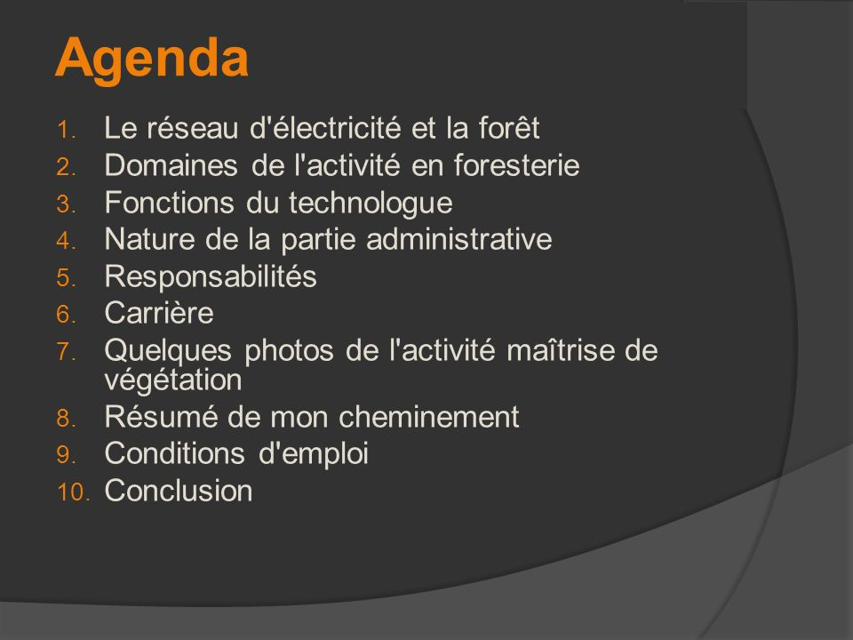 Agenda Le réseau d électricité et la forêt