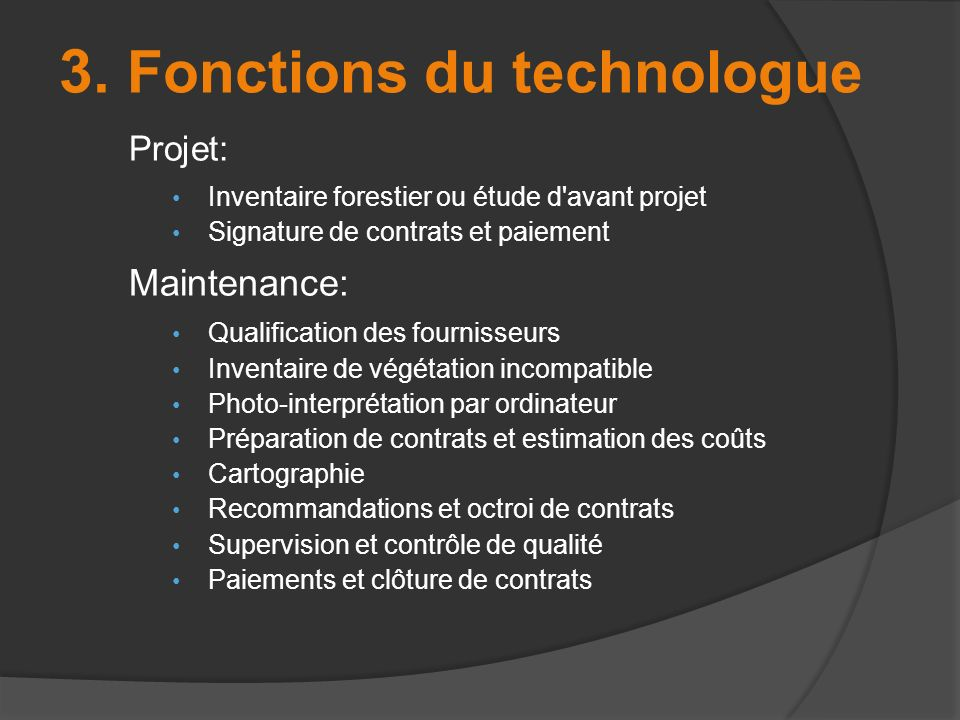 3. Fonctions du technologue