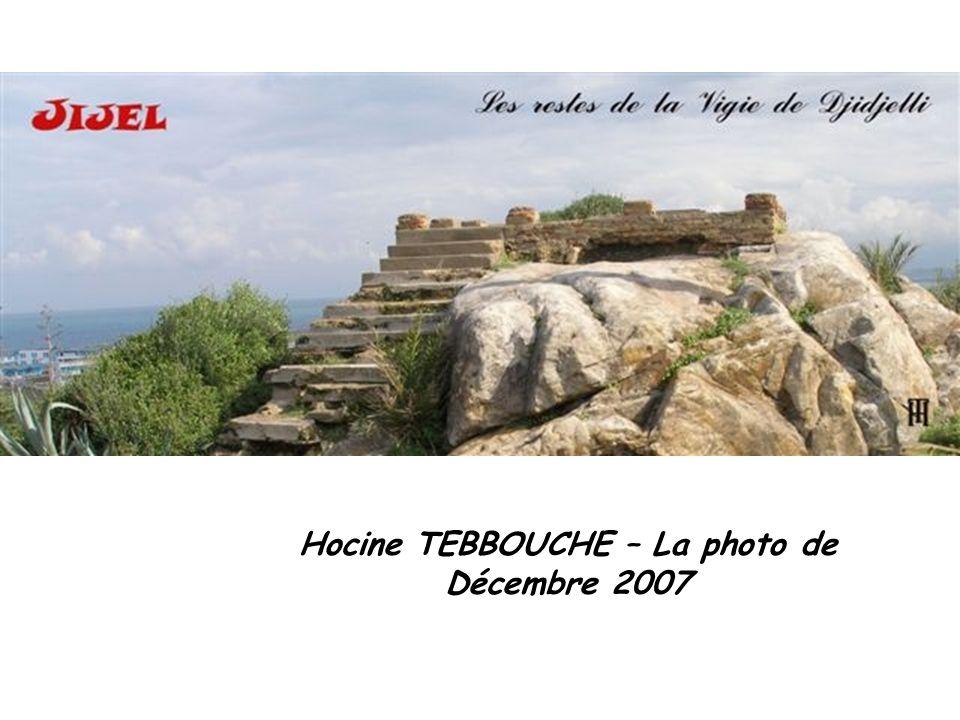 Hocine TEBBOUCHE – La photo de Décembre 2007