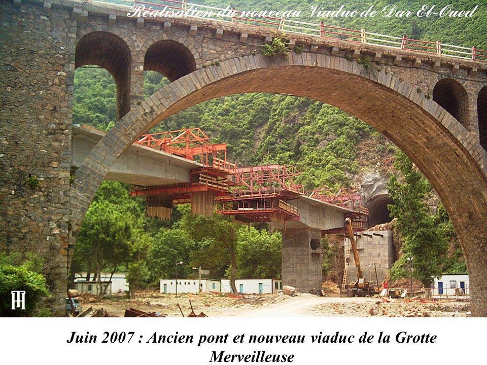 Juin 2007 : Ancien pont et nouveau viaduc de la Grotte Merveilleuse