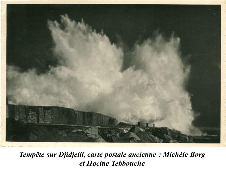 Tempête sur Djidjelli, carte postale ancienne : Michèle Borg et Hocine Tebbouche