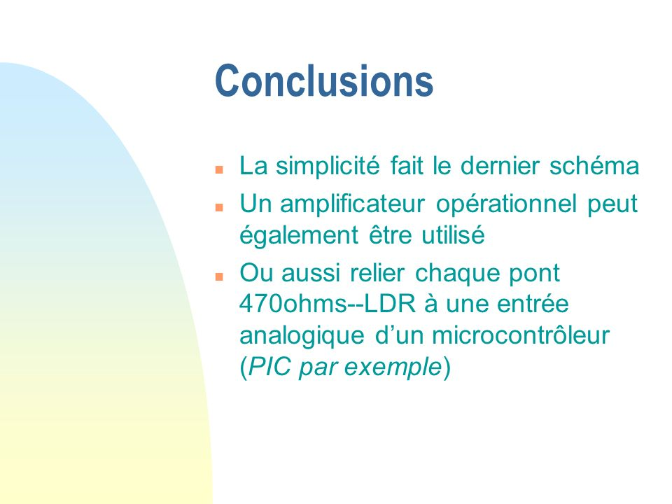 Conclusions La simplicité fait le dernier schéma
