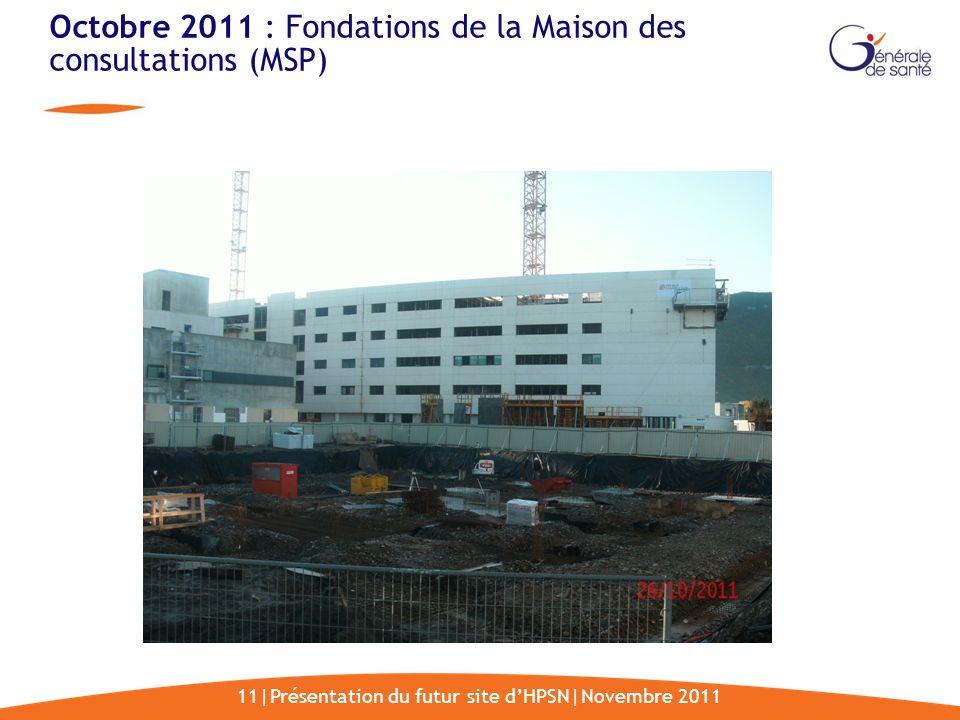 Octobre 2011 : Fondations de la Maison des consultations (MSP)