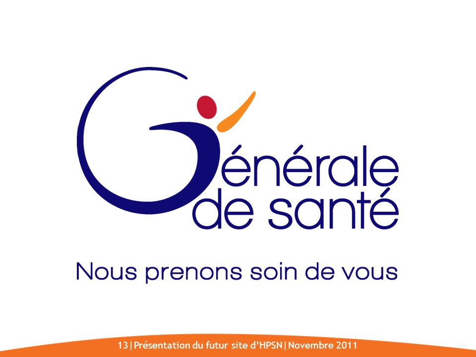 13|Présentation du futur site d'HPSN|Novembre 2011