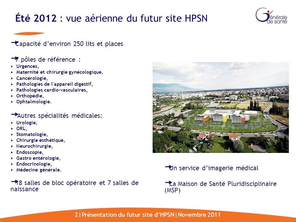 Été 2012 : vue aérienne du futur site HPSN