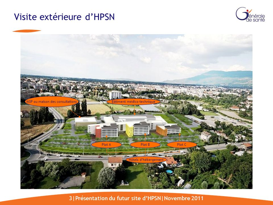 Visite extérieure d'HPSN