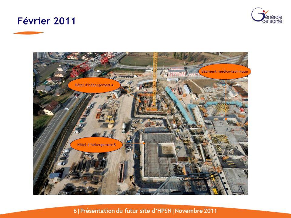 Février 2011 6|Présentation du futur site d'HPSN|Novembre 2011