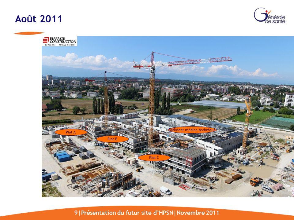 Août 2011 9|Présentation du futur site d'HPSN|Novembre 2011