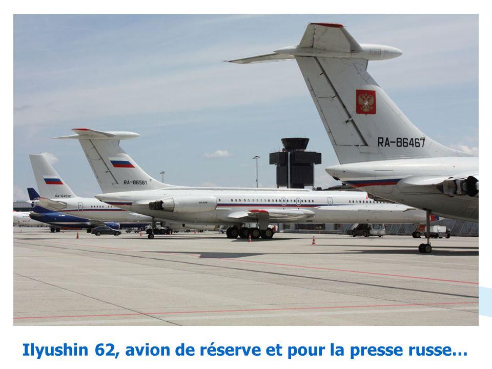 Ilyushin 62, avion de réserve et pour la presse russe…