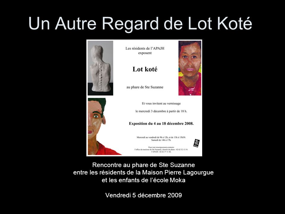 Un Autre Regard de Lot Koté