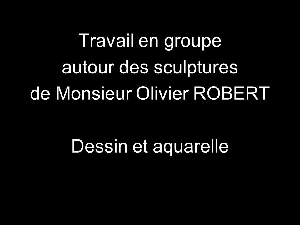 de Monsieur Olivier ROBERT