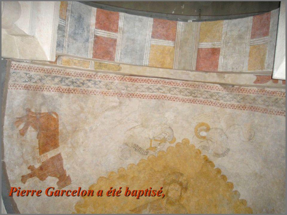 Pierre Garcelon a été baptisé,
