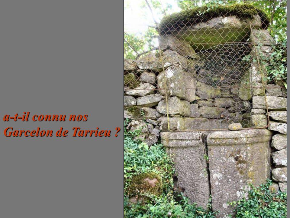 a-t-il connu nos Garcelon de Tarrieu